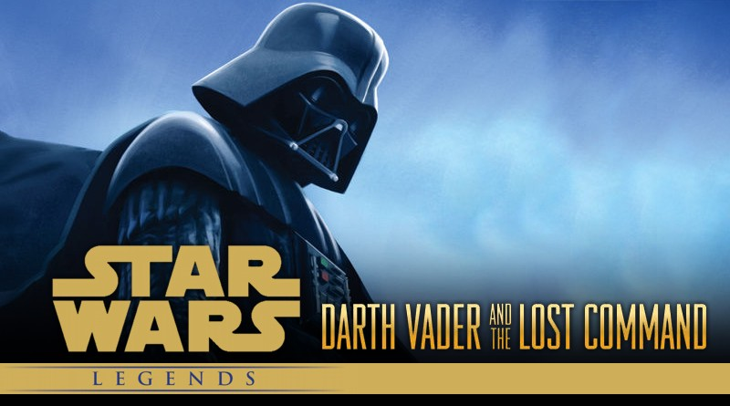 Star Wars Komiks - Legens - Darth Vader and the Lost Command